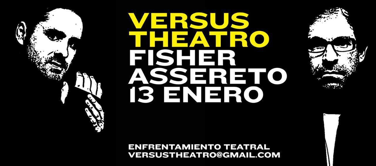 Juan Carlos Fisher y Rómulo Assereto se unen en #versustheatro