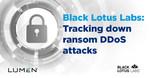 Lumen Black Lotus Labs publica un blog detallando los resultados de su investigación ante el resurgimiento de los ataques de DDoS con pedido de rescate