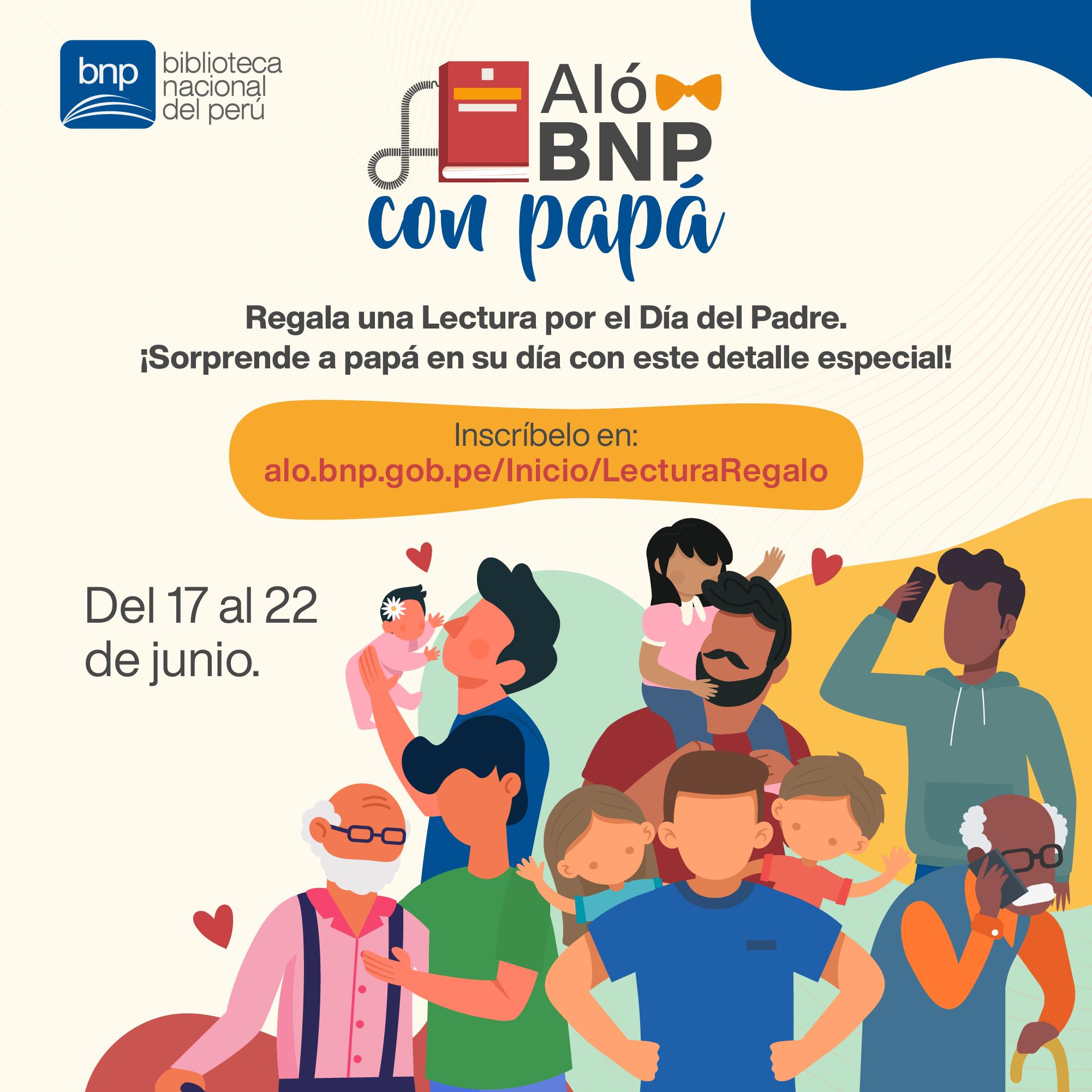 """Regala una lectura en el Día del Padre a través de """"Aló BNP"""""""