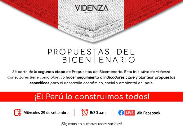 Videnza Consultores presenta segunda etapa de Propuestas del Bicentenario